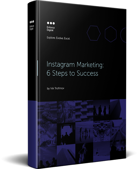 Instagram Marketing 6 Steps to Success
